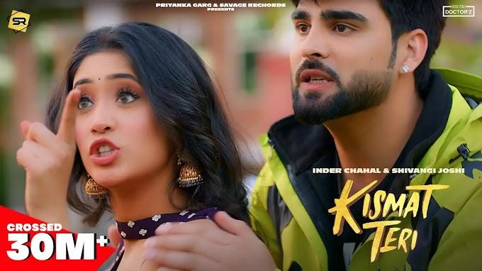 Kismat Teri Inder Chahal mp3 song