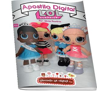 Apostila digital Bonecas LOL Surprise de 40cm