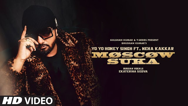 Moscow Suka Lyrics Meaning in Hindi (हिंदी) - Yo Yo Honey Singh | Neha Kakkar