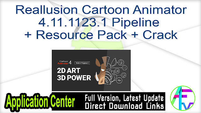 Reallusion Cartoon Animator 4.11.1123.1 Pipeline + Resource Pack + Crack