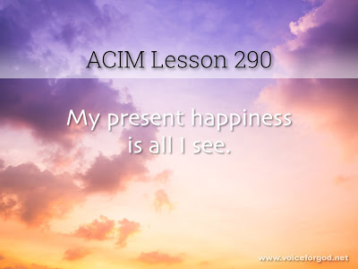 [Image: ACIM-Lesson-290-Workbook-Quote-Wide.jpg]