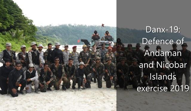 Danx-19: Defence of Andaman and Nicobar Islands exercise 2019