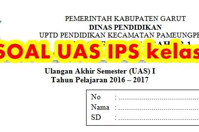 SOAL UAS IPS Kelas 2 Semester 1 Tahun Ajaran 2016/ 2017 untuk persiapan