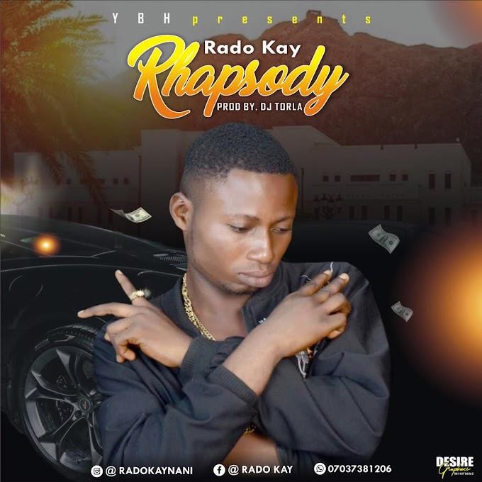 [Music] Rado Kay _ Rhapsody