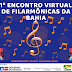 1º Encontro Virtual de Filarmônicas da Bahia acontecerá através do edital