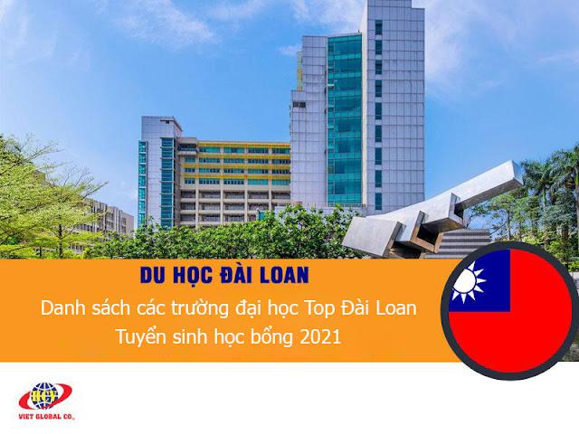 Du học Đài Loan: Thống kê danh sách các trường đại học Top ở Đài Loan và tuyển sinh học bổng 2021