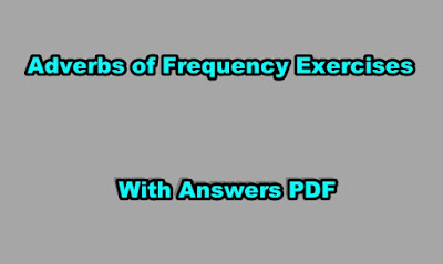 Adverbs of Frequency Exercises With Answers PDF