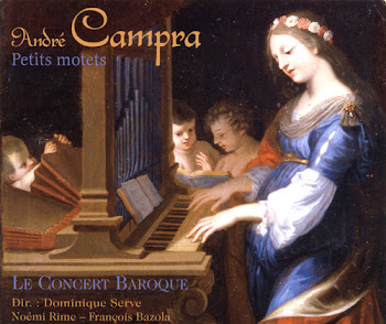 "CAMPRA, A.: Motets / Messe, ""Reges terrae"""