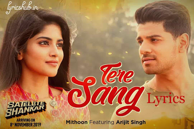 Tere Sang Lyrics Satellite Shankar