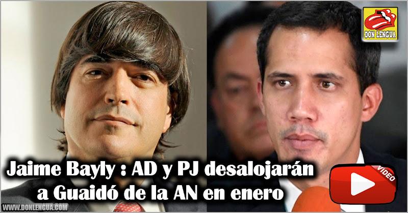Jaime Bayly : AD y PJ desalojarán a Guaidó de la AN en enero