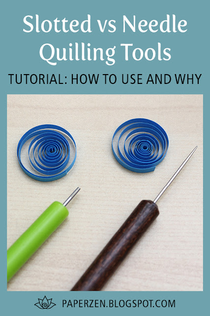 Slotted vs Needle Quilling Tools - how to use and why