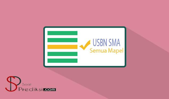 √TERBARU 2019, Latihan Soal dan Kunci Jawaban USBN SMA 2019