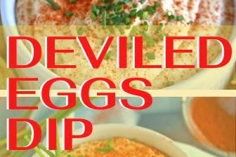Deviled Eggs Dip