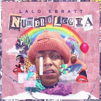 Lalo Ebratt - Numerología (EP)