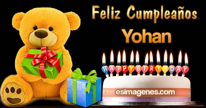 Feliz Cumpleaños Yohan