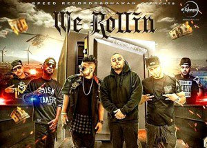 We rollin-punjabi song
