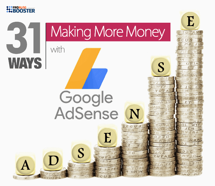 Effective Ways of MAKING MORE MONEY WITH ADSENSE