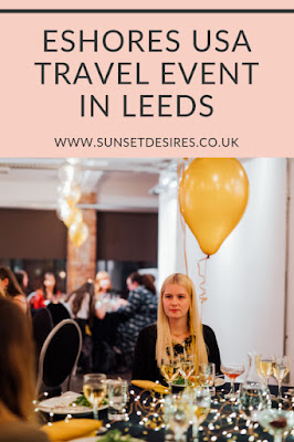 https://www.sunsetdesires.co.uk/2019/10/eshores-usa-travel-event-in-leeds.html