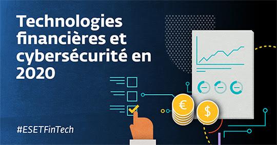 ESET présente les résultats de son étude mondiale sur les FinTech, mêlant technologies financières et cybersécurité