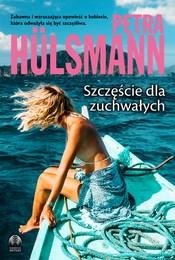 https://lubimyczytac.pl/ksiazka/4892315/szczescie-dla-zuchwalych