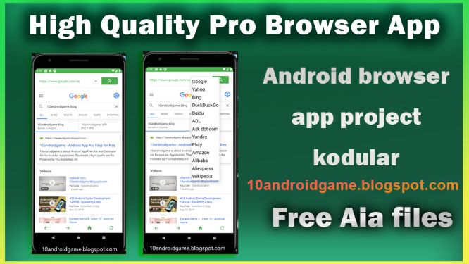 High Quality Pro Browser App Aia file free | Android browser app project kodular