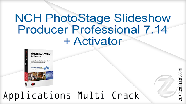 NCH PhotoStage Slideshow Producer Professional 7.14 + Activator