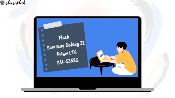 Flash Samsung Galaxy J2 Prime LTE SM-G532G