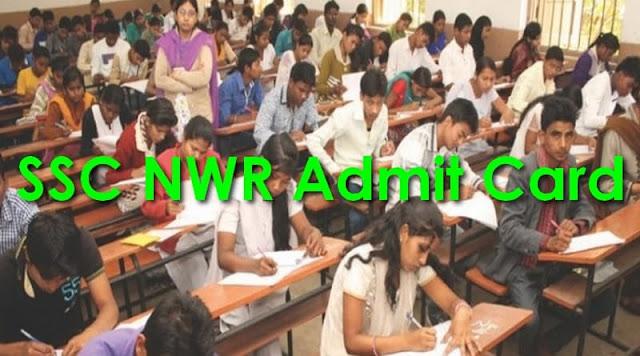 SSC NWR Admit Card