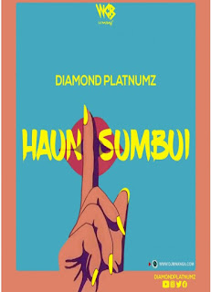 AUDIO | Diamond Platnumz – Haunisumbui  mp3