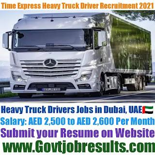 Time Express Heavy Truck Driver Recruitment 2021-22