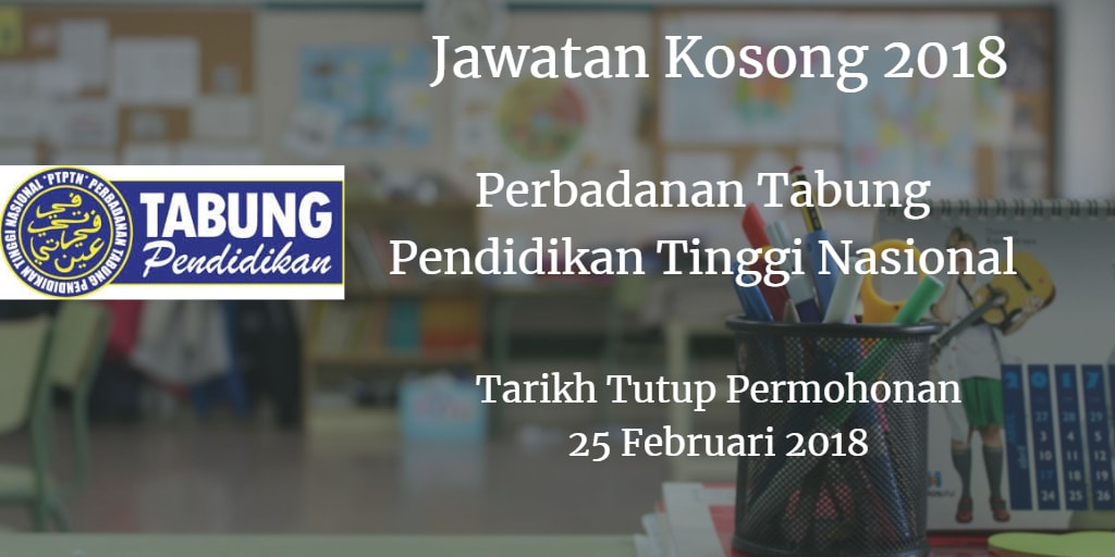 Jawatan Kosong PTPTN 25 Februari 2018