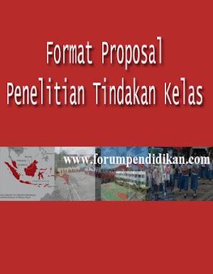Format Proposal Penelitian Tindakan Kelas