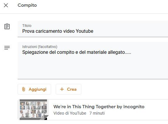 Compito Classroom con video Youtube allegato