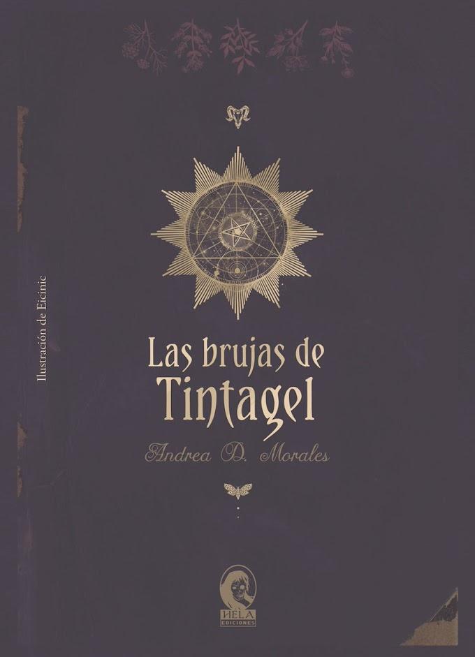 RESEÑA: Las brujas de Tintagel - Andrea D. Morales