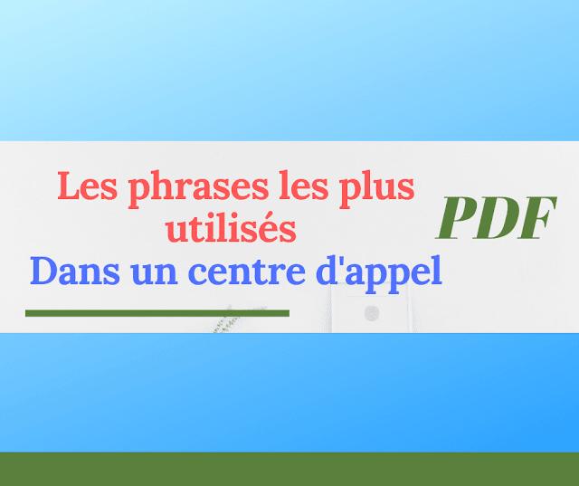 Les phrases les plus utilisés dans un centre d'appel pdf