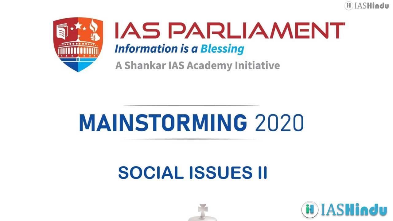 UPSC CSE Mains 2020 Social Issues II