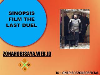FILM TERBARU BIOSKOP 2021 : The Last Duel