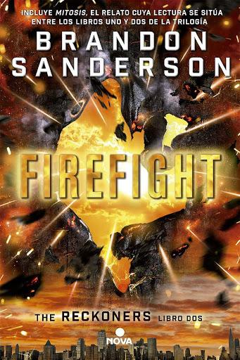 Firefight | Los Reckoners #2 | Brandon Sanderson | Nova