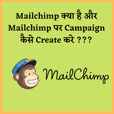What is Mailchimp,How to Create Account and Campaign in Mailchimp