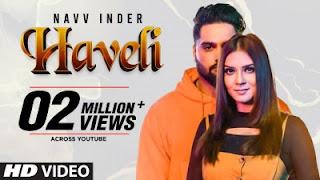 Haveli Lyrics Navv Inder