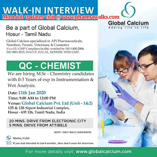 Global Calcium walk-in interview for Freshers and Experienced candidates - QC on 11th Jan' 2020