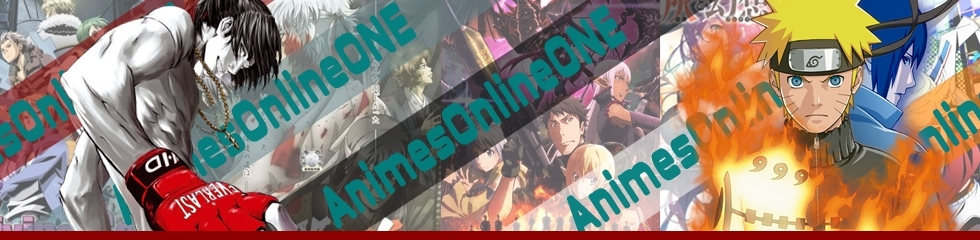 Animes Online One, Assistir Animes Online