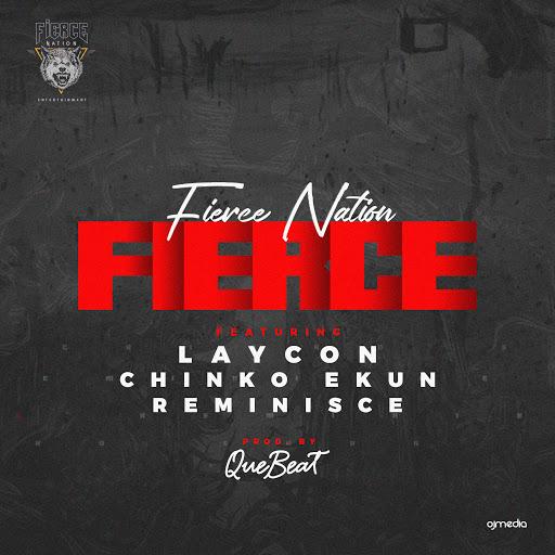 """[Lyrics] Laycon ft. Chinko Ekun x Reminisce – """"Fierce"""""""