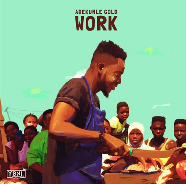 adekunle-gold-work-music-video