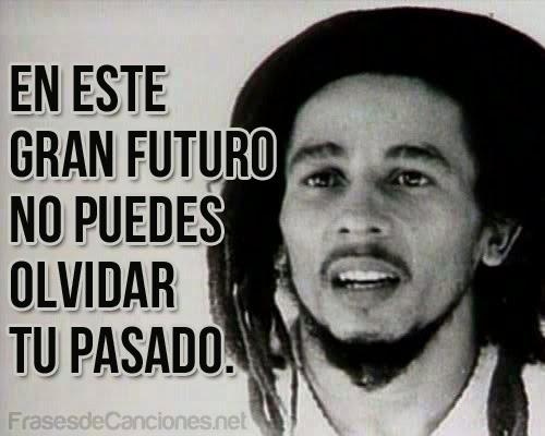 Fraces De Bob Marley: Bob Marley Un Repaso A La Vida, Musica Del Rey Del Reggae