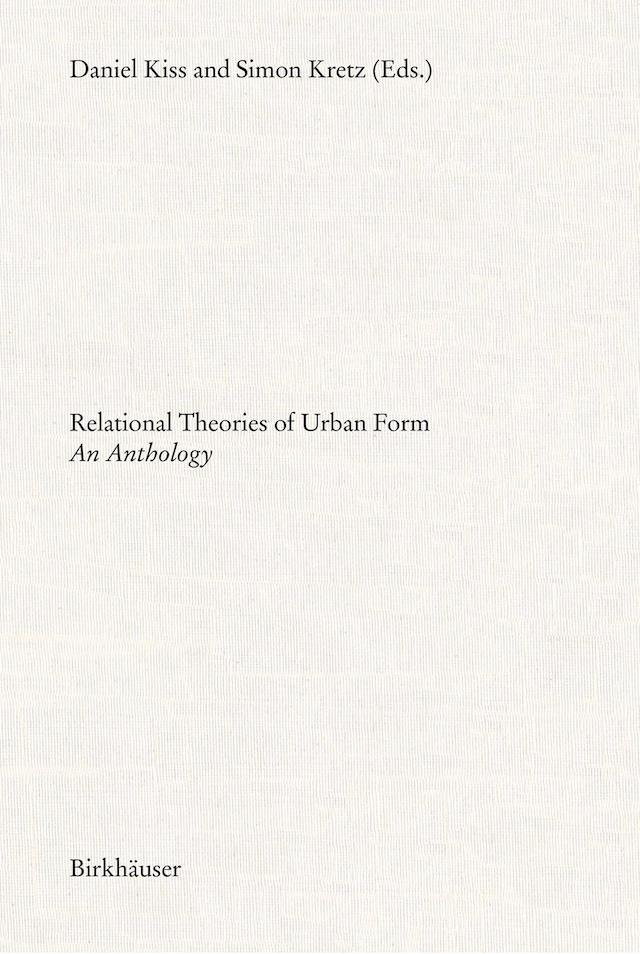 Relational Theories of Urban Form