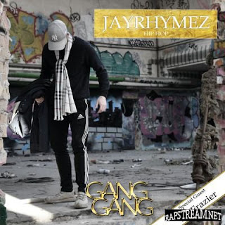 Jayrhymez - Gang Gang - Album Download, Itunes Cover, Official Cover, Album CD Cover Art, Tracklist