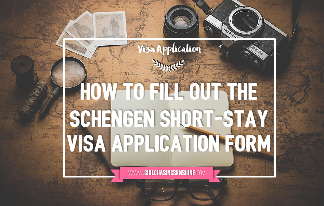 How To Fill Out a Schengen Visa Application Form