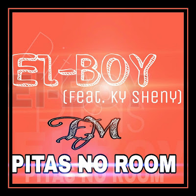 El-Boy - Pitas no room (Prod by. ky Sheny) [2018]