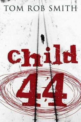 Tom Rob Smith - Child 44 PDF Download
